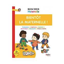 BOSCHER - BIENTOT LA MATERNELLE !