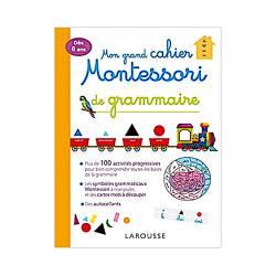 MON GRAND CAHIER MONTESSORI DE GRAMMAIRE